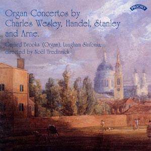 Organ Concertos by Charles Wesley, Handel, Stanley and Arne