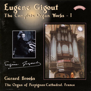 Eugène Gigout: The Complete Organ Works I