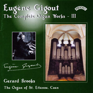 Eugène Gigout: The Complete Organ Works III