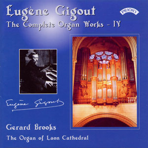 Eugène Gigout The Complete Organ Works - IV